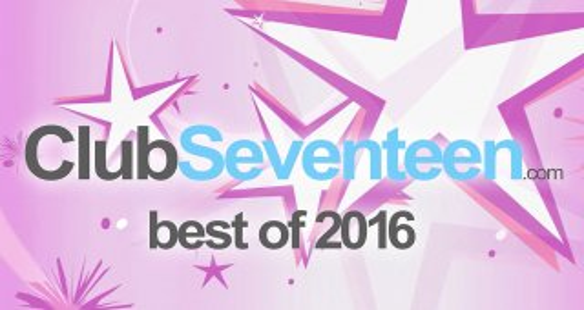 The best of 2016 - Club Seventeen